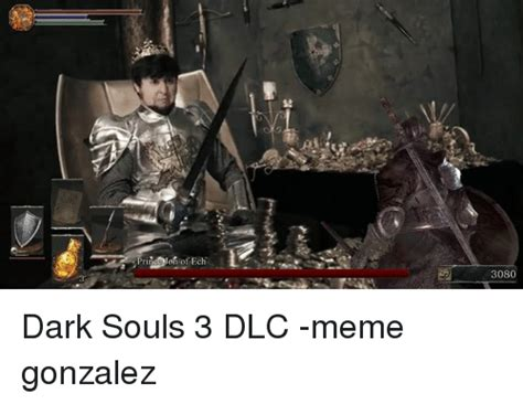 Dark Souls 3 Memes - 25 best memes about dark souls 3 dark souls 3 memes