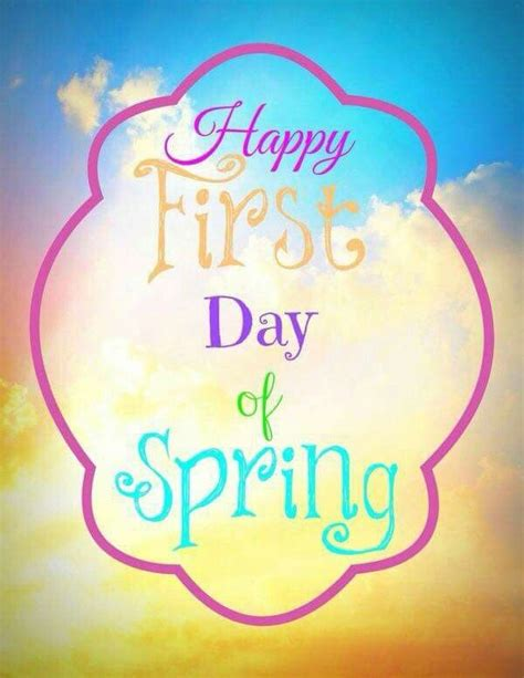 Happy First Day Of Spring Pictures, Photos, And Images For