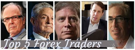 best currency trading top 5 most successful forex traders tradecrowd