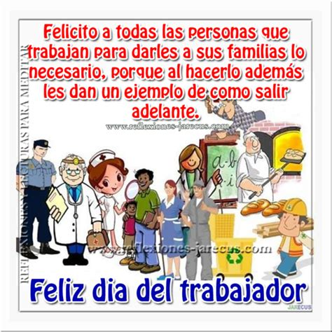 Frases bonitas de Felíz Día del Trabajador para felicitar ...