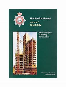 Fire Service Manual Volume 3 Fire Safety Basic Principles