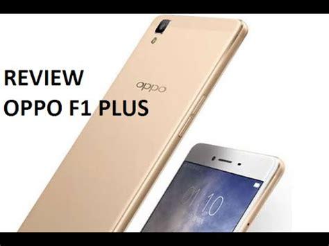 harga oppo f1 plus review indonesia