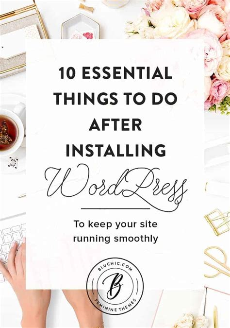 things to do after installing a template 10 essentials to do list after installing on