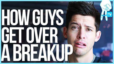 how to get how guys get a breakup dearhunter