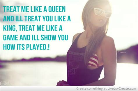 Quotes About Getting Treated Like A Queen