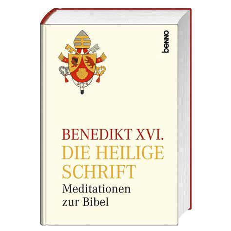 benedikt xvi die heilige schrift