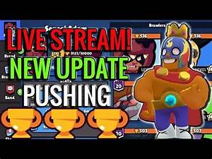 Live Stream! New Update High Lv Trophy Pushing! Brawl ...
