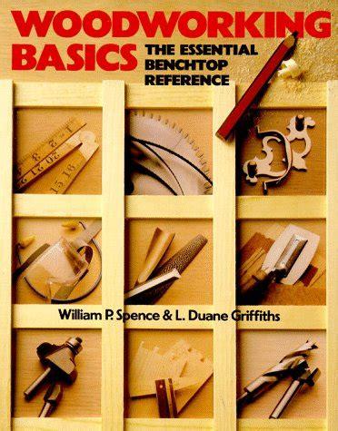 woodwork woodworking basics  plans