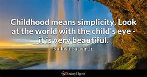 Childhood Quote... Beautiful Child Quotes