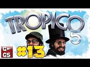 Tropico 5 Deutsch Umstellen : tropico 5 13 alle guten dinge sind wirtschaft politik management simulator deutsch hd lets play ~ Bigdaddyawards.com Haus und Dekorationen