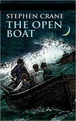 The Open Boat Published by What Happened On October 3rd The Badge Of Courage Is