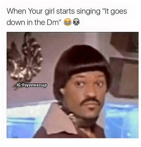 Dm Memes - 25 best memes about down in the dm down in the dm memes