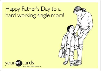 happy father\'s day to single mom quotes