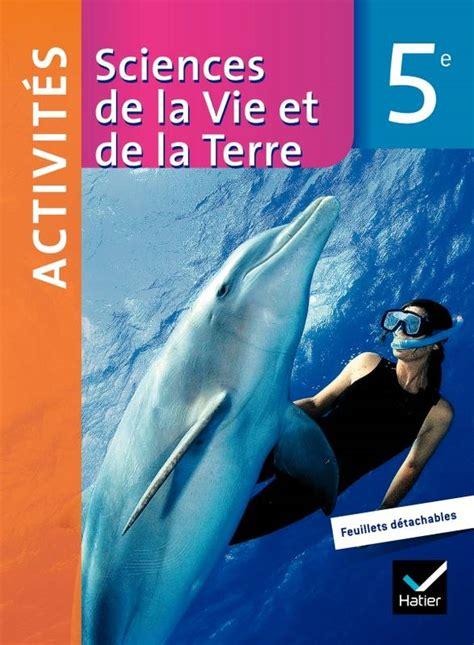livre sciences de la vie et de la terre 5e 233 d 2010