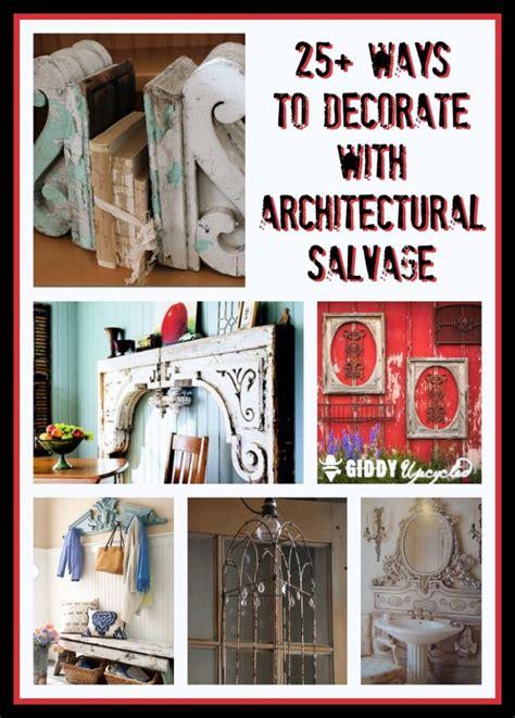 salvage decor decoratingspecial com