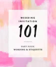 etiquette for wedding invitations wedding invitation wording and etiquette