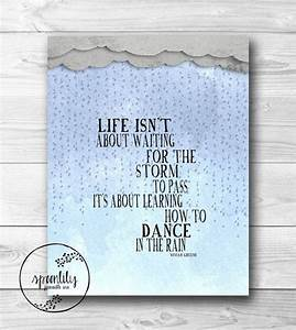 Inspirational quote dance in the rain typography poster