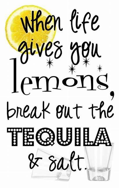 Lemons Tequila Gives Quotes Lemon Funny Them