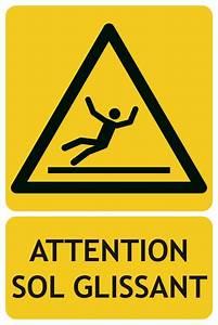 Astuce Pour Sol Glissant : panneaux de danger vertical attention sol ~ Premium-room.com Idées de Décoration