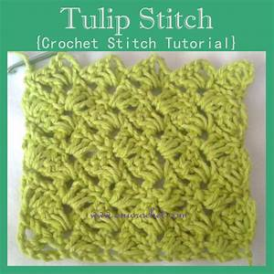Oui Crochet  Tulip Stitch  Crochet Stitch Tutorial
