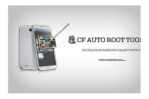 download cf auto root for note 2