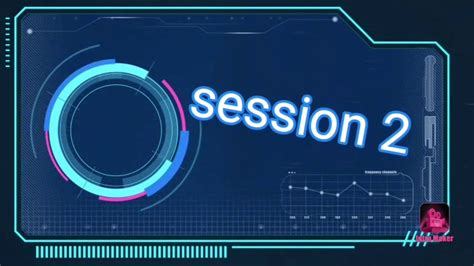 Session 2 - YouTube