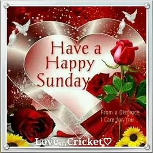 Good morning sister and all, have a happy Sunday, God ...