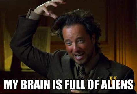 Alien Meme - image 240262 ancient aliens know your meme