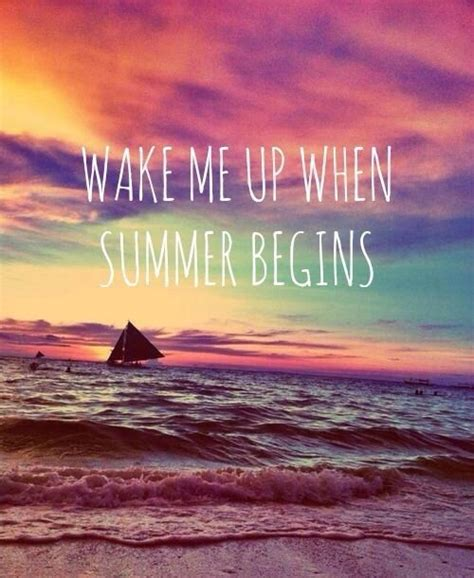 wake    summer begins quotes summer quote sunset