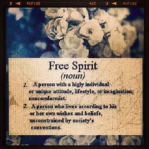 Free Spirit Quo... Free Spirit Girl Quotes