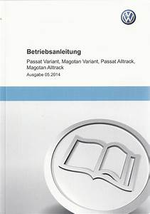 Vw Passat Variant Alltrack B7 Betriebsanleitung 2014