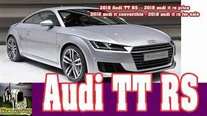 2018 Audi TTRS2018 audi tt rs price2018 audi tt convertible2018 audi tt rs for sale New cars