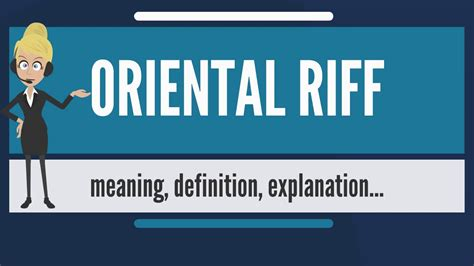 What is ORIENTAL RIFF? What does ORIENTAL RIFF mean ...