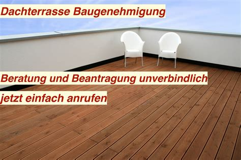 Wer Darf Bauantrag Stellen by Baugenehmigung Dachterrasse Bauantrag Dachterrasse