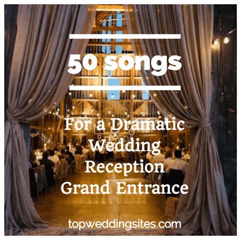 team wedding 50 songs for a dramatic wedding reception grand entrance