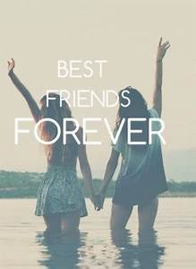 Always And Forever Best Friends Quotes. QuotesGram