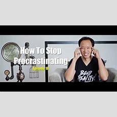 Kwik Brain How To Stop Procrastination (episode 10) Youtube