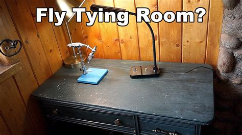fly tying desk setup fly tying desk setup mcfly channel update 12 youtube