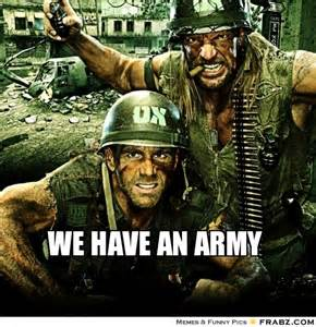 We Have an Army Meme