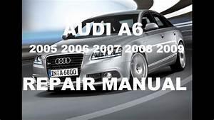 Audi A6 2005 2006 2007 Repair Manual