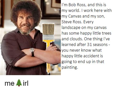 Search Happy Accidents Bob Ross Memes On Me.me