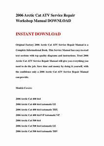 2006 Arctic Cat Atv Service Repair Workshop Manual Download By Jshjfnse4r
