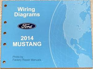 Buy 2014 Ford Mustang Wiring Diagrams Factory Electrical Shop Manual Gt 500 Shelby Motorcycle In