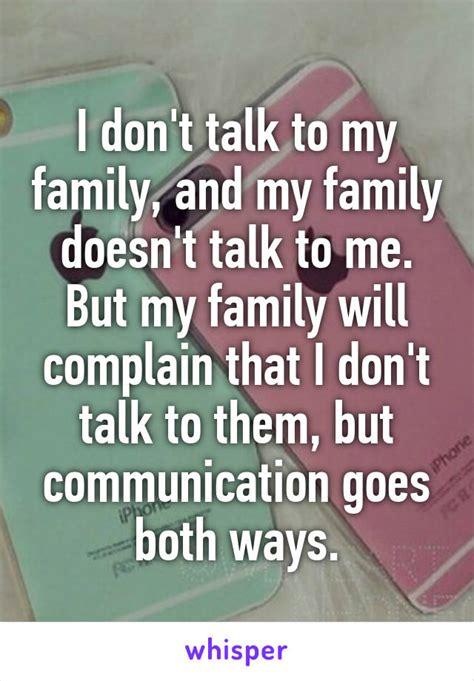dont talk   family   family doesnt talk