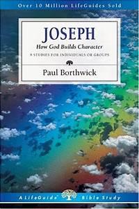 Joseph  How God Builds Character  Lifeguide Bible Studies
