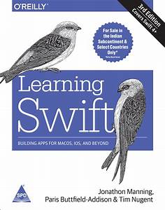 Books    Learning Swift  Building Apps For Macos  Ios  And