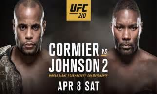 UFC 210 Cormier vs Johnson 2 Live Stream