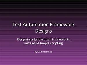 Test Automation Framework Designs