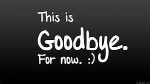 Good Bye Pictures and Images