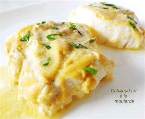 cuisiner du dos de cabillaud cabillaud r 244 ti 224 la moutarde aux fourneaux